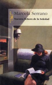 Análisis Novela:  Nuestra Señora de la Soledad
